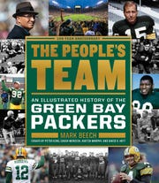 The People's Team: An Illustrated History of the Green Bay Packers. By Mark Beech.