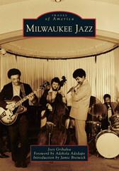Milwaukee Jazz. By Joey Grihalva.