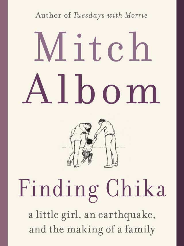 Mitch Albom tells heartwarming story of a child loved and lost in 'Finding Chika'