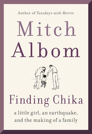 """Finding Chika,"" by Mitch Albom."