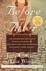 """""""Before and After: The Incredible Real-Life Stories of Orphans Who Survived the Tennessee Children's Home Society"""" by Judy Christie and Lisa Wingate"""