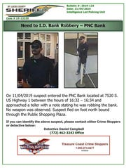 The St. Lucie County Sheriff's Office is investigating a bank robbery that occurred at the PNC bank in the 7500 block of South US Highway 1 in Port St. Lucie on November 4, 2019.
