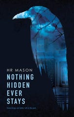 """Nothing Hidden Ever Stays"" book cover"