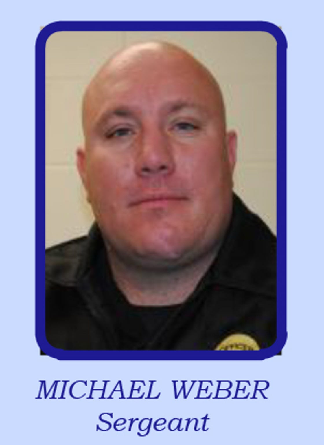 Michael Weber, former police sergeant in McFarland, was arrested in a domestic violence case.