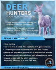 This MI DNR informational poster entitled, 'Deer Hunters Your Actions Matter!' describes how to slow the spread of CWD in Michigan.
