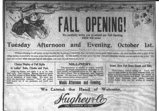 "Hughey & Co. placed this ad in the Lancaster Gazette on Sept. 30, 1907 to ""extend the hand of welcome"" to customers and invite them to their fall opening. The new fashions for fall would be displayed and the Wetzel Orchestra would entertain."