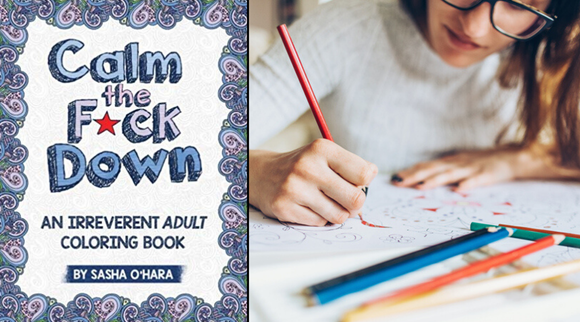"Best gifts under $10 2019: ""Calm the F*ck Down: An Irreverent Adult Coloring Book"""