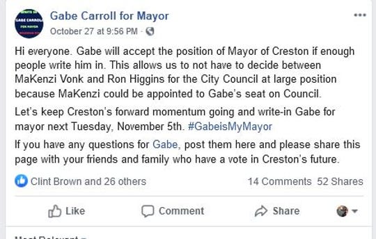 An Oct. 27 Facebook post through an account administered by the campaign manager of Creston Mayor-elect Gabe Carroll was cited in a complaint alleging an illegal promise to appoint another city official to the council.