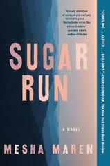 """Mesha Maren's 2019 book """"Sugar Run."""""""