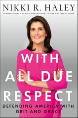 """With All Due Respect,"" by Nikki Haley"