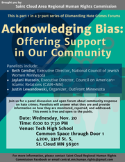 The St. Cloud Area Human Rights Commission will hold a forum Nov. 20 on Acknowledging Bias: Offering support in our community.