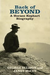 """Back of Beyond: A Horace Kephart Biography"" was written by George Ellison and Janet McCue"