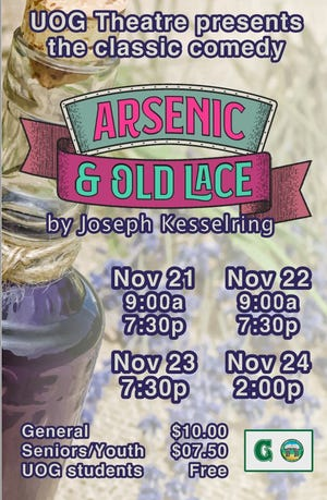 """University of Guam Theatre will present a classic comedy, """"Arsenic and Old Lace,"""" from Nov. 21 to 24, 2019."""