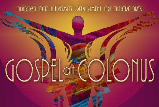 ASU's Department of Theatre Arts presents the Gospel at Colonus at 7 p.m. Nov. 19-22 at the Leila Barlow Theatre.