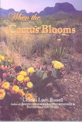 'When the Cactus Blooms' by Charles Lynn Russell