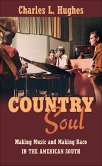 "Charles Hughes' 2015 book ""Country Soul."""