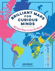 Brilliant Maps for Curious Minds: 100 New Ways to See the World. By Ian Wright.