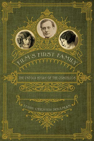 Film's First Family, a book about the Costellos by Staunton author Terry Shulman.
