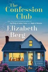 """""""The Confession Club,"""" by Elizabeth Berg."""