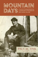 """Mountain Days: A Journal of Camping Experiences in the Mountains of Tennessee and North Carolina, 1914-1938"" tells the story of Paul M. Fink and how he traversed the Smokies before the national park was established."