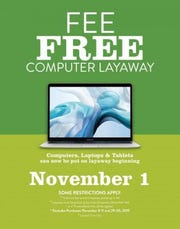 Through Dec. 14, stay on budget and keep those laptops, tablets and iPads hidden from present-hunters with the Army & Air Force Exchange Service's expanded fee-free holiday layaway program for electronics.