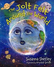 """""""The Jolt Felt Around the World"""" by Susanna Shetley and illustrated by Krystal Smith."""