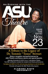 "ASU presents A Tribute to the Legacy of Dr. Tommie ""Tonea"" Stewart on Saturday."