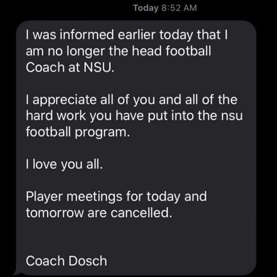 A text message Tom Dosch sent to his players after being informed he'd been fired as Northern State football coach.