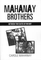 'Mahanay Brothers: Between Two Dates of Infamy' by Carole Mahanay