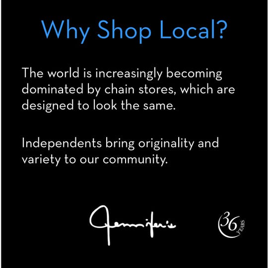 A post created by Jennifer's states the importance of shopping local.