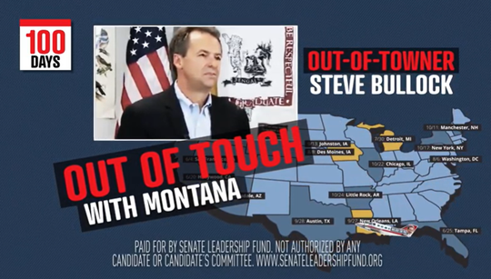 The Senate Leadership Fund has launched ads against Gov. Steve Bullock, who is running for president.