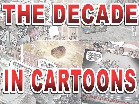 The decade in cartoons: A look back at the past decade through the eyes of America's top cartoonists