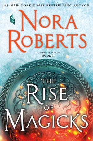 """The Rise of Magicks,"" by Nora Roberts."