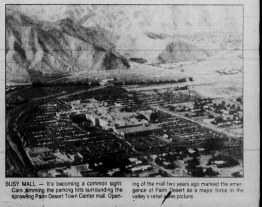 An aerial view of the Palm Desert Town Center in 1985, two years after the mall opened for business.