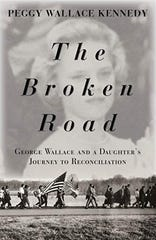"Peggy Wallace Kennedy's new book ""The Broken Road."""