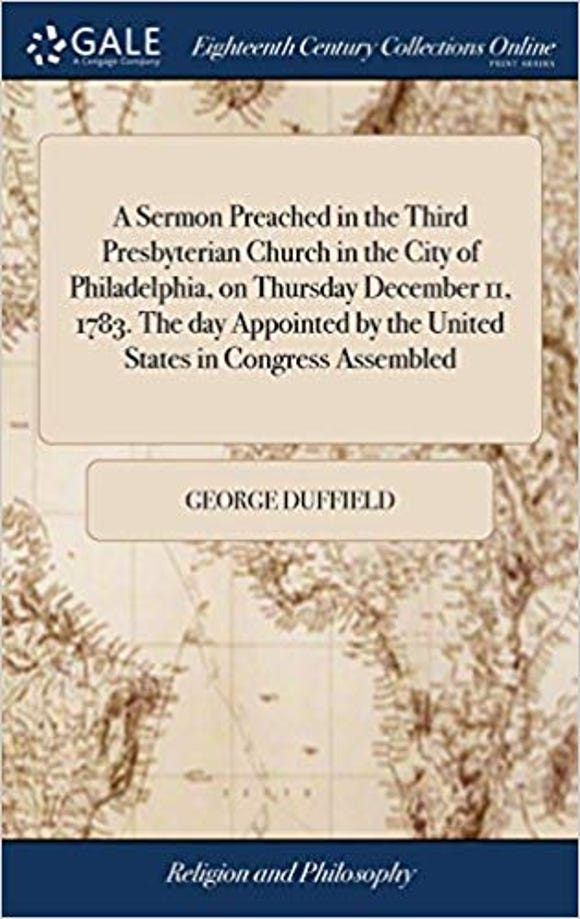 George Duffield's Thanksgiving sermon in 1783 is available in book form.