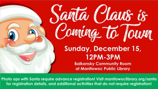 Santa Claus is coming to Manitowoc Public Library.