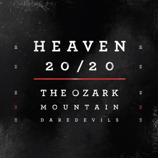 'Heaven 20/20' cover art. A limited edition of the March 2019 album was released on vinyl in November 2019. It was the Ozark Mountain Daredevils' first U.S. vinyl release since 1980.