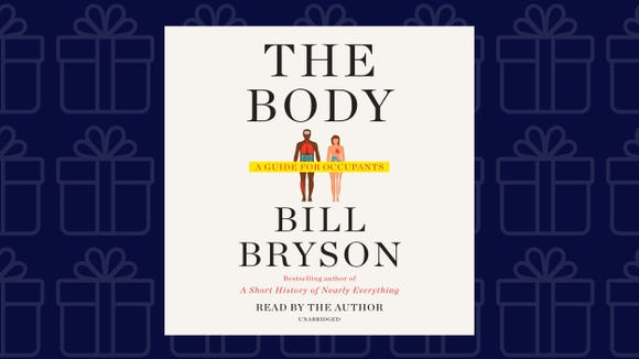 """The Body: A Guide for Occupants"" by Bill Bryson"