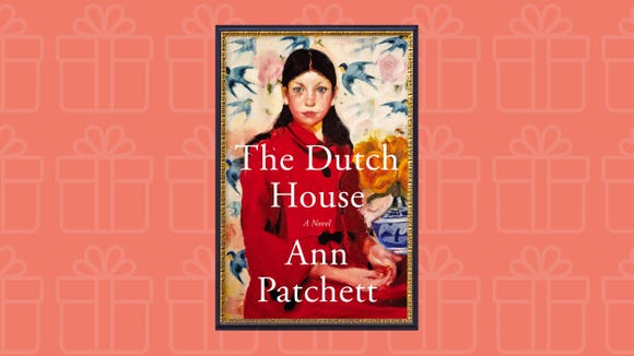 """The Dutch House"" by Ann Patchett"