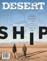 DESERT magazine's December 2019 issue features the legend of a lost ship in the desert.