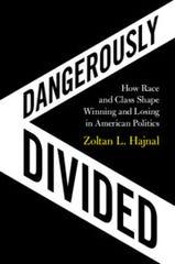 """""""Dangerously Divided,"""" by Zoltan L. Hajnal."""