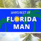 2019 Florida Man challenge