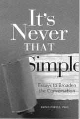 'It's Never That Simple: Essays to Broaden the Conversation' by John Powell
