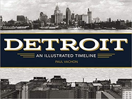 """Cover for """"Detroit: An Illustrated Timeline"""" by Paul Vachon"""
