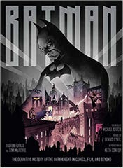 """Cover for """"Batman: The Definitive History of the Dark Night in Comics, Film and Beyond"""""""