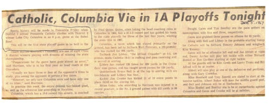 Newspaper clippings of the 1969 Pensacola Catholic Crusader football team, which played the city's first home playoff football game. The News Journal reported that the Catholic-Columbia game would be the first state playoff game to be hosted in the city of Pensacola.