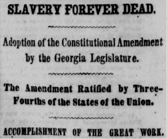 Headline from the New York Herald, Dec. 7, 1865, announcing the end of slavery with the ratification of the 13th Amendment to the U.S. Constitution.