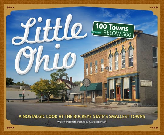 """""""Little Ohio"""" is a new book about towns in Ohio with populations below 500."""