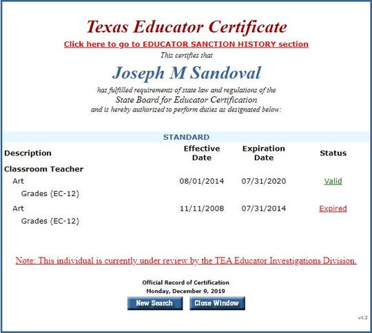 A Texas Educator Certificate for Joseph M. Sandoval shows he is being investigated by the Texas Education Agency.